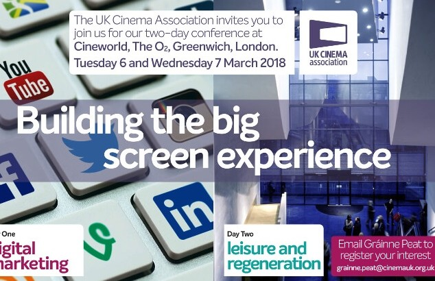UK Cinema Association 2018 conference – Building the big screen experience